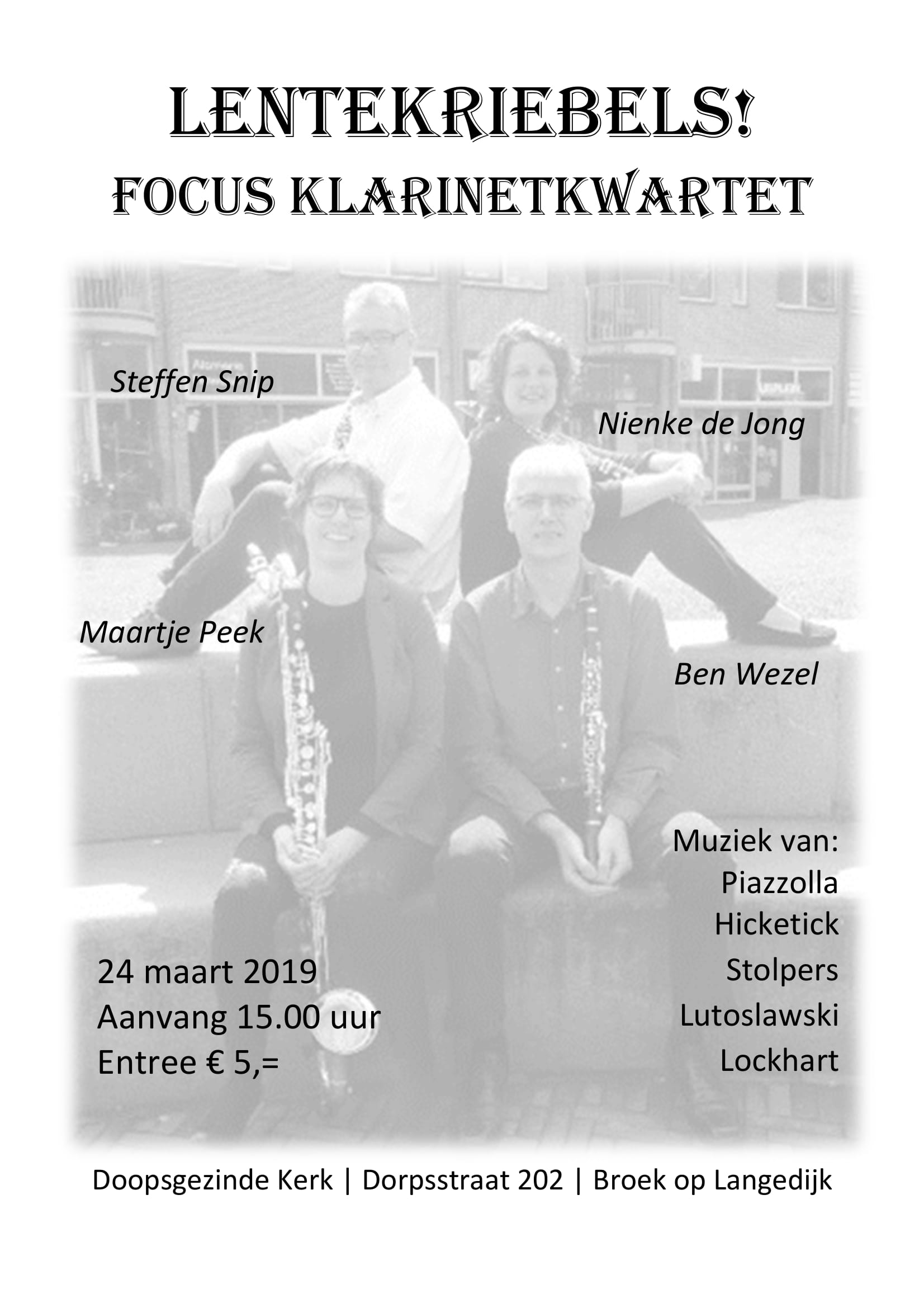 Focus klarinetkwartet 24 maart 2019 Lentekriebels